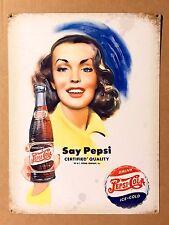 Pepsi Cola Say Pepsi - Tin Metal Wall Sign