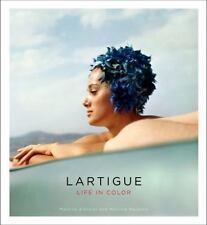 Lartigue: Life in Color: By D'Astier, Martine, Ravache, Martine