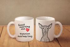 "Peruanischer Nackthund - ein Becher ""Good Morning and love"" Subli Dog, AT"