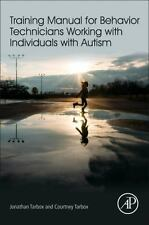 Training Manual for Behavior Technicians Working with Individuals with Autism b