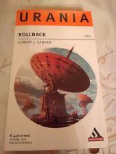 Urania nr 1563 - Rollback di Robert J. Sawyer - fantascienza