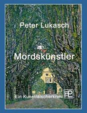 Mordskunstler by Lukasch, Peter  New 9783739241579 Fast Free Shipping,,