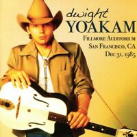 Dwight Yoakam - Fillmore Auditorium, San Francisco, CA Dec 31, 1985 (CD)  NEW