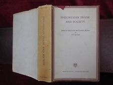INDONESIAN TRADE & SOCIETY: SOCIAL & ECONOMIC by J.C.VAN LEUR/INDONESIA/1955 1st