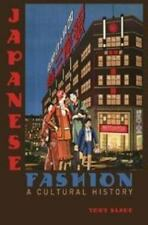 Japanese Fashion: A Cultural History: By Toby Slade