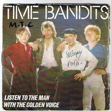 "TIME BANDITS ""LISTEN TO THE MAN"" 7"""