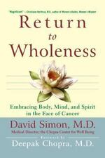 Return to Wholeness: Embracing Body, Mind, and Spirit in the Face of Cancer, Sim
