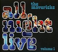 The Mavericks - All Night Live Volume 1 (NEW CD)