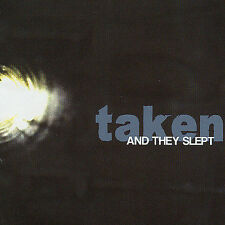And They Slept by Taken (CD, Apr-2005, Goodfellow Records)
