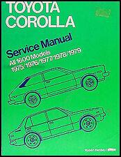 Toyota Corolla Service Manual 1975 1976 1977 1978 1979 Bentley Repair Shop Book