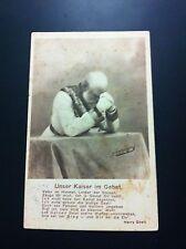 POST CARD- UNSER KAISER IM GEBET 1914 !!!