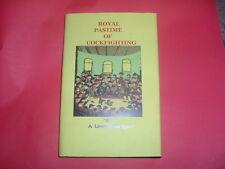"ROYAL PASTIMES OF COCKFIGHTING ""RH"" NEW HARDBACK BOOK REPRINT OF 1709"