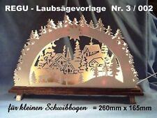 + REGU - Laubsägevorlage Nr.3 / 002 f. Schwibbogen zum selber aussägen u Basteln