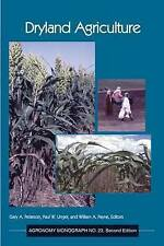 NEW Dryland Agriculture, Second Edition by G.A. Peterson
