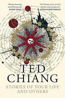 Stories of Your Life and Others by Chiang, Ted, NEW Book, FREE & FAST Delivery,