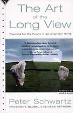 The Art of the Long View: Planning for the Future in an Uncertain World, Peter S