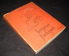 GARGANTUA E PANTAGRUELE - RABELAIS - ILL. P. BERNARDINI - ED. CORTICELLI 1949