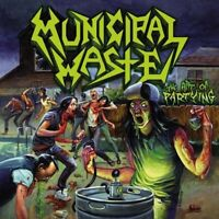 MUNICIPAL WASTE - THE ART OF PARTYING   VINYL LP NEU