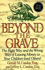 Beyond the Grave: The Right Way and the Wrong Way of Leaving Money to Your Child