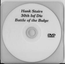 HANK STAIRS 30TH INFANTRY DIVISION BATTLE OF THE BULGE VET RARE INTERVIEW DVD