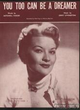 1954 Parish & Livingston / Patti Page Sheet Music (You Too Can Be a Dreamer)