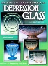 Collector's Encyclopedia of Depression Glass by Gene Florence (1999, Hardcover)