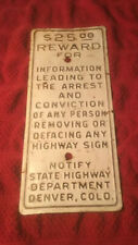 "Very Rare Colorado State Highway Department $25 Reward Sign 5"" X 11-1/2"" **COOL*"