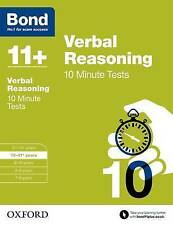 Bond 11+: Verbal Reasoning: 10 Minute Tests: 10-11+ years 9780192740694