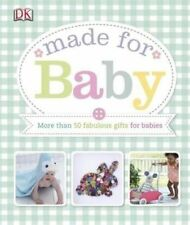 Made for Baby by DK - HAND MADE BABY GIFT IDEAS BOOK BRAND NEW KNIT CROCHET SEW
