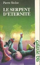 Le serpent d'eternite.Pierre STOLZE.Galaxie-Bis SF3
