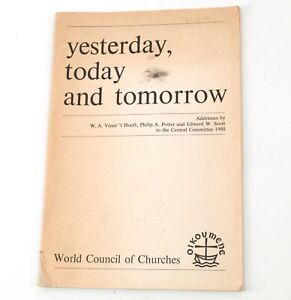 Yesterday, Today And Tomorrow Book World Council Churches Vintage 1980 M723