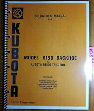 Kubota 619B 629 Backhoe for B6000 B7100 Tractor Owner Operator's & Parts Manual