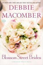 NEW Blossom Street Brides: A Blossom Street Novel by Macomber, Debbie Hardcover