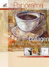 Collagen mit Papier und Pastellkreiden ** Kunstworkshop ** Christophorus Verlag