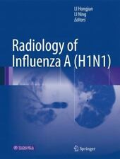 Radiology of Influenza A (H1N1) (2013, Hardcover)