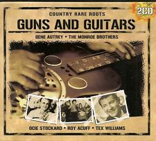2 CD COMPIL 32 TITRES--GUNS AND GUITARS COUNTRY--STOCKARD/ACUFF/WILLIAMS