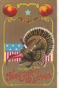 D 377   THANKSGIVING GREETINGS CARD.  TURKEY ETC.