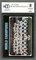 Baltimore Orioles Tc Team Card 1971 Topps #1  (50-50 Centered) BGS BCCG 8