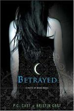 Betrayed (A House of Night) Author: Cast, P. C.
