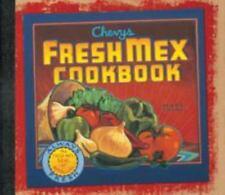 Chevys & Rio Bravo FRESH MEX COOKBOOK mexican food San Francisco, VG HARDBACK
