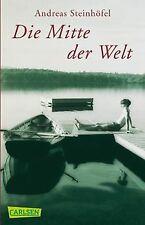 Die Mitte der Welt: Roman von Steinhöfel, Andreas | Buch | Zustand gut