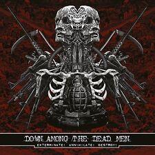 DOWN AMONG THE DEAD MEN - Exterminate! Annihilate! Destroy! CD