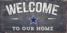 "Dallas Cowboys Welcome to our Home Wood Sign - NEW 12"" x 6""  Decoration Gift"