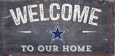 """Dallas Cowboys Bienvenidos a nuestro hogar signo de madera-nuevo Regalo Decoración de 12"""" X 6"""""""