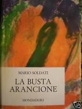 MARIO SOLDATI - LA BUSTA ARANCIONE 1966 PRIMA  EDIZIONE