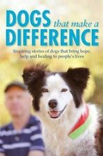 Dogs That Make a Difference: Inspiring Stories of Dogs by Saskia Adams ( 2017)