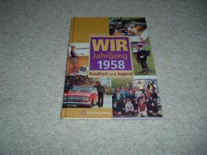 Wir vom Jahrgang 1958 Kindheit und Jugend