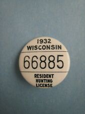 Vintage 1932 Wisconsin Resident Hunting License Pinback Button # 3