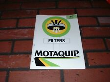 GENUINE MOTAQUIP AIR OIL AND FUEL FILTERS PARTS CATALOGUE. 1987