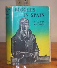 Biggles in Spain. Captain W. E. Johns. 1953. Reprint.